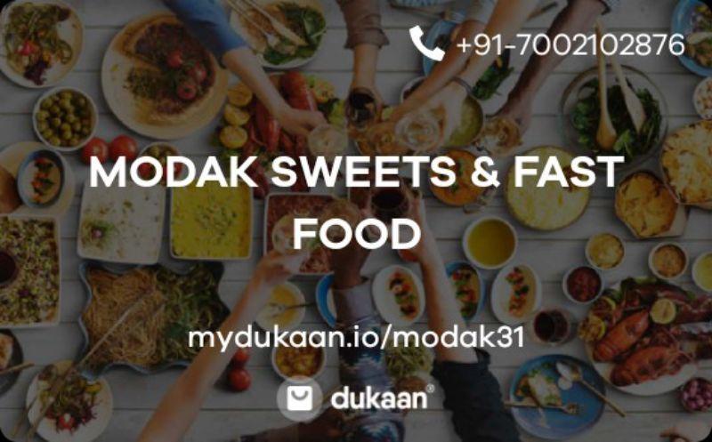MODAK SWEETS & FAST FOOD