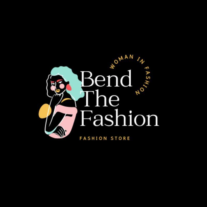 Bend The Fashion
