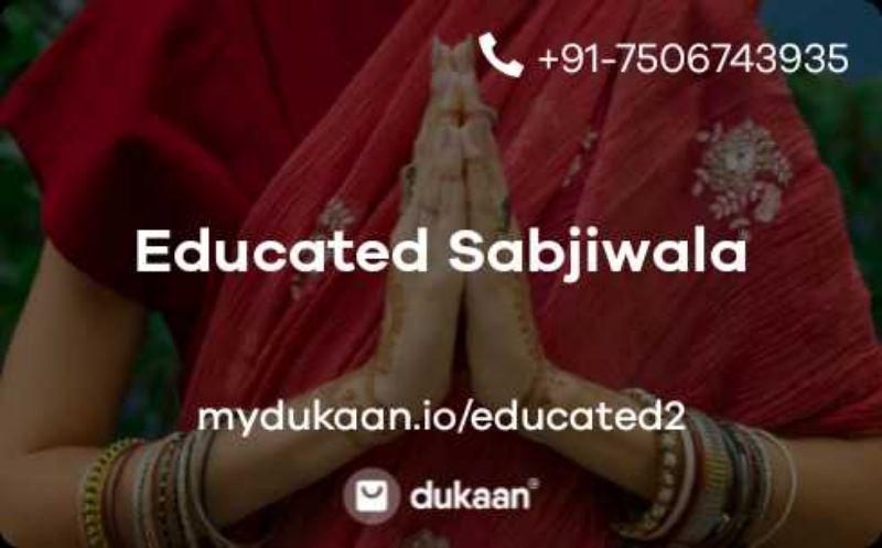 Educated Sabjiwala