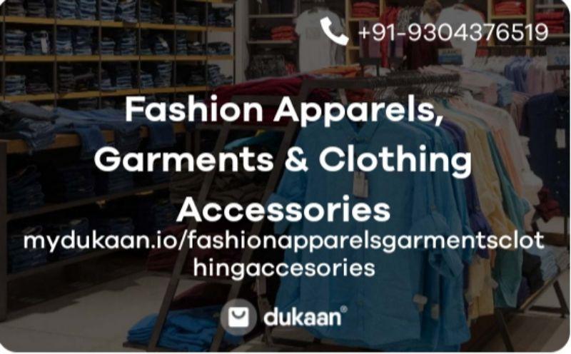 Fashion Apparels, Garments & Clothing Accessories